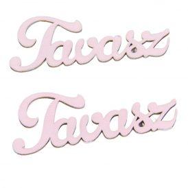 Tavasz felirat fa 9,5cm rózsaszín 2db-os