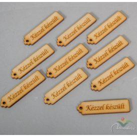 Natúrfa kézzel készült feliratos tábla 6,5cm 10db-os