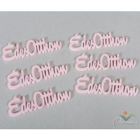 Fa Édes Otthon feliarat pink10cm 6db-os