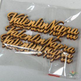 "Natúr fa ""Valentin Napra"" felirat 10cm 5db-os"